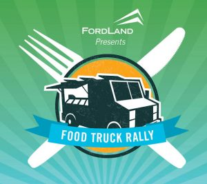 Ford Land Announces Food Truck Rally Schedule